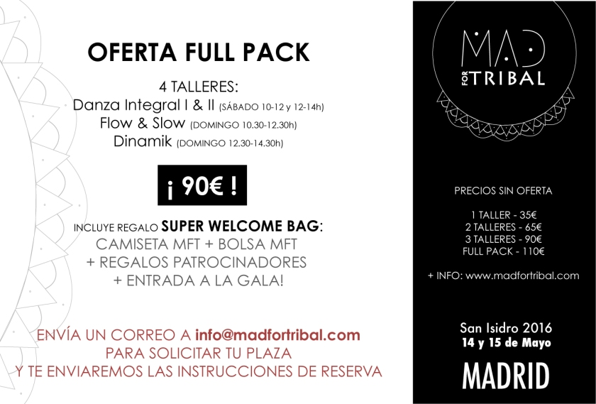 OFERTA FULL PACK MAD FOR TRIBAL