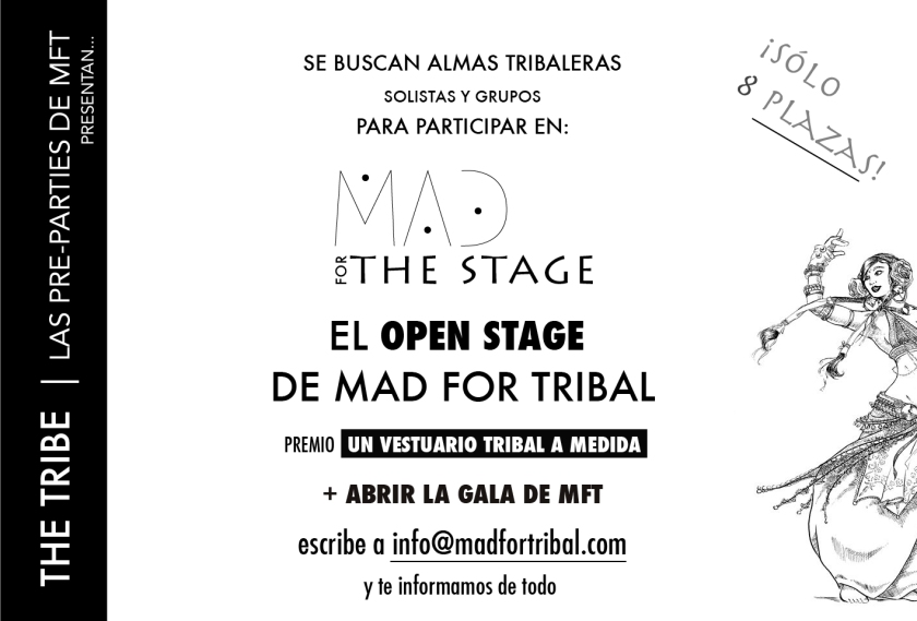 OPEN STAGE MAD FOR TRIBAL